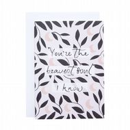 Hidden Pearl Studio 'Bravest Soul I Know' Card